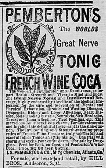 Early advert for Pemberton's French Wine Coca. The Anderson Intelligencer, March 11, 1886. Source: Courtesy of Library of Congress Archives
